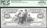 $10 1897= SILVER CERTIFICATE=FRONT=UNISSUED= INTAGLIO=PCGS  GEM New 66 PPQ